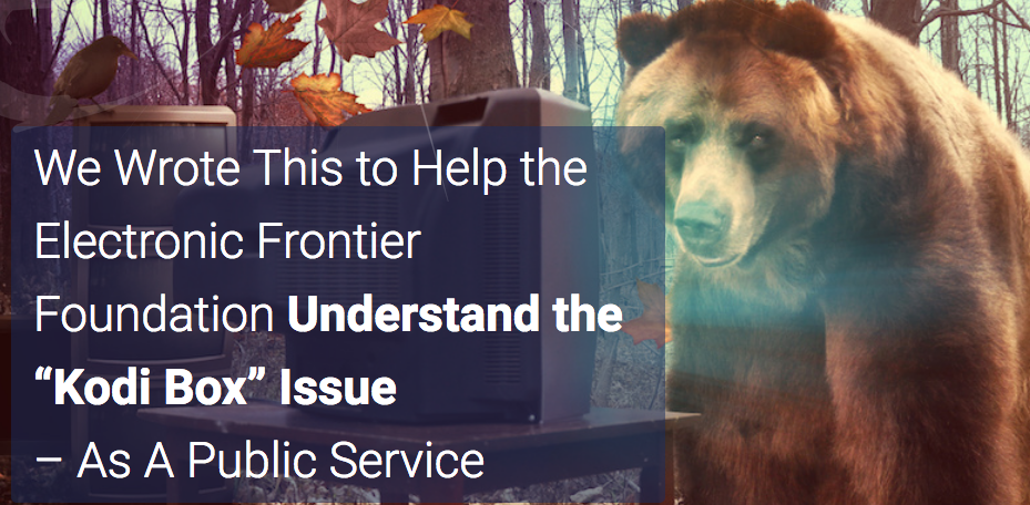"We Wrote This to Help the Electronic Frontier Foundation Understand the ""Kodi Box"" Issue"